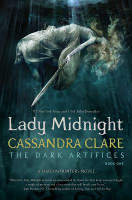 Lady Midnight, by Cassandra Clare