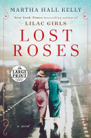 Lost Roses, Martha Hall Kelly