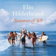 Summer of '69, by Elin Hilderbrand